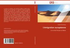 Couverture de L''émigration européenne