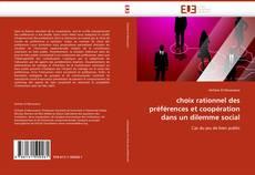 Bookcover of choix rationnel des préférences et coopération dans un dilemme social
