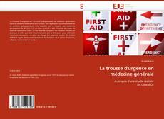 Capa do livro de La trousse d''urgence en médecine générale