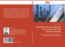 Couverture de Nouvelle voie de traitement et de valorisation des déchets animaux