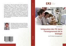 Buchcover von Intégration des TIC dans l'enseignement de la biologie