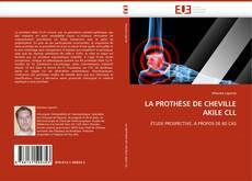 Bookcover of LA PROTHÈSE DE CHEVILLE AKILE CLL