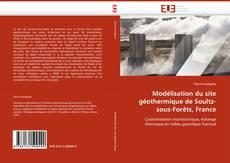 Portada del libro de Modélisation du site géothermique de Soultz-sous-Forêts, France