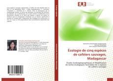 Portada del libro de Écologie de cinq espèces de caféiers sauvages, Madagascar