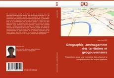 Bookcover of Géographie, aménagement des territoires et géogouvernance