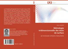Couverture de Métrologie tridimensionnelle des états de surface