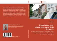 Bookcover of Embolisation pour hémorragie sévère de la délivrance