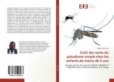 Обложка Coût des soins du paludisme simple chez les enfants de moins de 5 ans