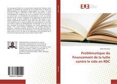 Buchcover von Problématique du financement de la lutte contre le sida en RDC