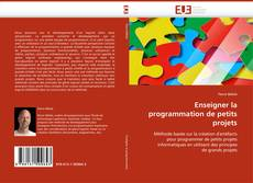 Enseigner la programmation de petits projets kitap kapağı