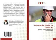 La Démarche Qualité en Entreprise的封面