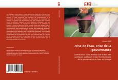 Bookcover of crise de l''eau, crise de la gouvernance