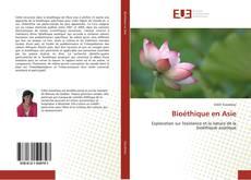 Bookcover of Bioéthique en Asie