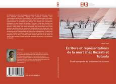 Bookcover of Écriture et représentations de la mort chez Buzzati et Tutuola