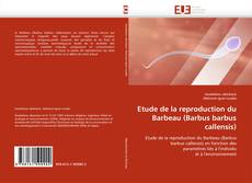 Etude de la reproduction du Barbeau (Barbus barbus callensis)的封面