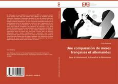 Une comparaison de mères françaises et allemandes kitap kapağı