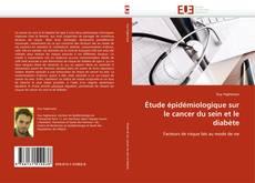 Borítókép a  Étude épidémiologique sur le cancer du sein et le diabète - hoz