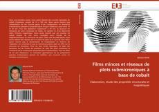Borítókép a  Films minces et réseaux de plots submicroniques à base de cobalt - hoz