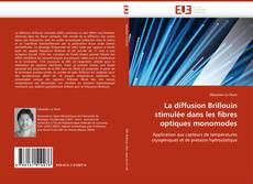 Borítókép a  La diffusion Brillouin stimulée dans les fibres optiques monomodes - hoz