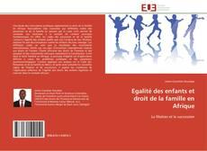 Capa do livro de Egalité des enfants et droit de la famille en Afrique
