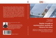 Bookcover of Réalité virtuelle et représentation spatiale en l'absence de vision