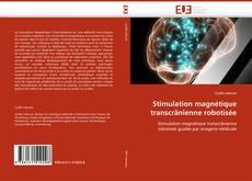 Couverture de Stimulation magnétique transcrânienne robotisée