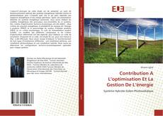 Bookcover of Contribution A L'optimisation Et La Gestion De L'énergie