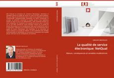 Обложка La qualité de service électronique: NetQual
