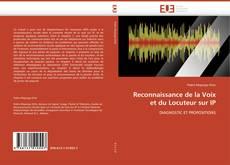 Bookcover of Reconnaissance de la Voix et du Locuteur sur IP