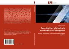 Bookcover of Contribution à l'étude du Fond diffus cosmologique