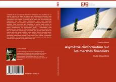 Bookcover of Asymétrie d''information sur les marchés financiers
