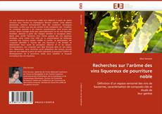 Capa do livro de Recherches sur l''arôme des vins liquoreux de pourriture noble