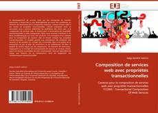 Portada del libro de Composition de services web avec propriétés transactionnelles