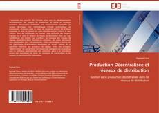 Borítókép a  Production Décentralisée et réseaux de distribution - hoz