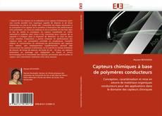 Couverture de Capteurs chimiques à base de polymères conducteurs