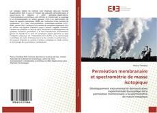 Copertina di Perméation membranaire et spectrométrie de masse isotopique