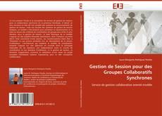 Couverture de Gestion de Session pour des Groupes Collaboratifs Synchrones