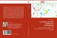 Capa do livro de Les réseaux de Petri appliqués à l''e-marketing