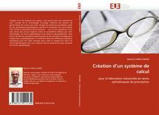 Обложка Création d''un système de calcul