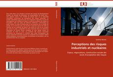Обложка Perceptions des risques industriels et nucléaires