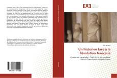 Bookcover of Un historien face à la Révolution française