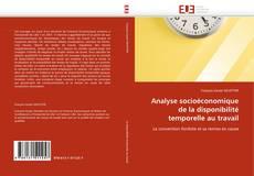 Bookcover of Analyse socioéconomique de la disponibilité temporelle au travail