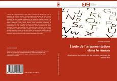 Capa do livro de Étude de l''argumentation dans le roman