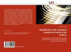 Portada del libro de Modélisation des transferts couplés de masse et de chaleur