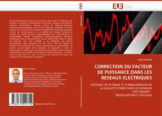 Bookcover of CORRECTION DU FACTEUR DE PUISSANCE DANS LES RESEAUX ELECTRIQUES