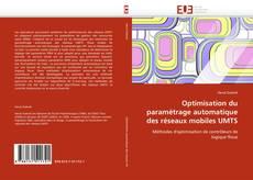Buchcover von Optimisation du paramétrage automatique des réseaux mobiles UMTS