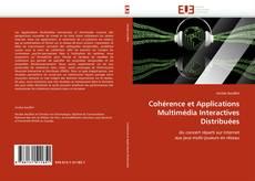 Обложка Cohérence et Applications Multimédia Interactives Distribuées