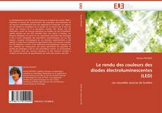 Couverture de Le rendu des couleurs des diodes électroluminescentes (LED)