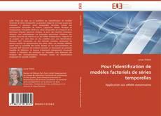 Borítókép a  Pour l'identification de modèles factoriels de séries temporelles - hoz
