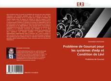 Capa do livro de Problème de Goursat pour les systèmes d''edp et Condition de Lévi